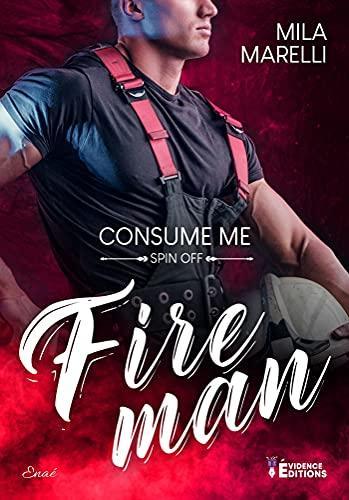 Fireman – Consume me (tome 2)