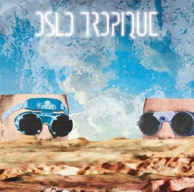 Oslo Tropique EP Oslo Tropique