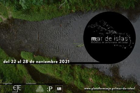 MAR DE ISLAS,FESTIVAL CARIBEEN DE PERFORMANCES