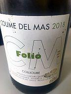 WE euro : Collioure Coume del Mas Folio 18, Chateauneuf Charvin 15, Marsannay Bart 19, Nuits Saint Georges Rion Pruliers 09, Cote Rotie Guigal B&B 14