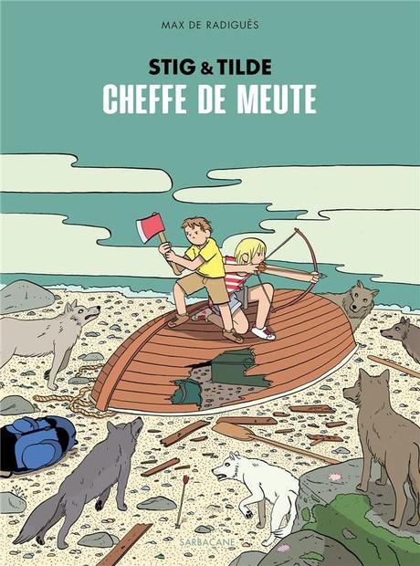 Stig et Tilde, tome 2 : Cheffe de meute