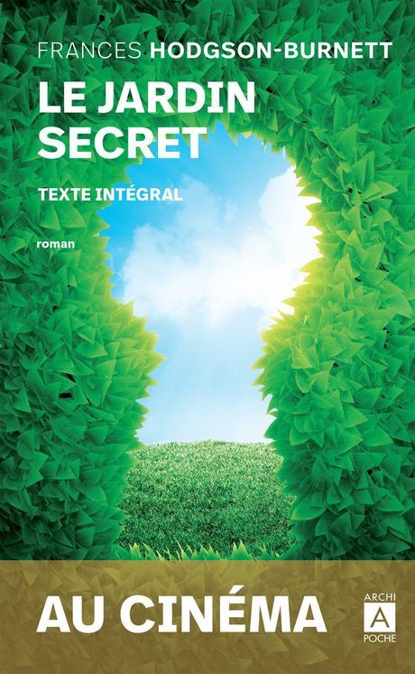 Le jardin secret. Frances HODGSON BURNETT – 1911 (2020)