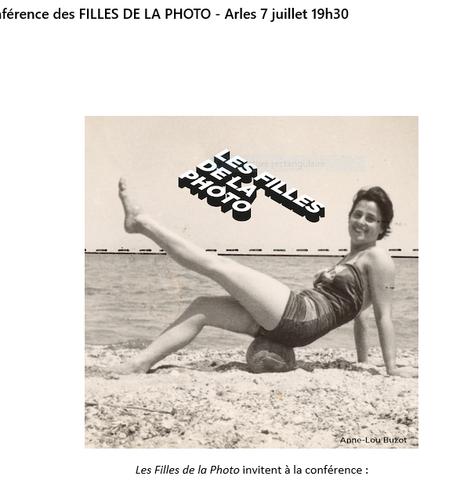 « Les filles de la photo » conférence « Dans quel état est la photographie ? ARLES le 7 Juillet 2021