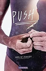 Push d'Annelise Heurtier – Angie ! de Lorris et Marie-Aude Murail
