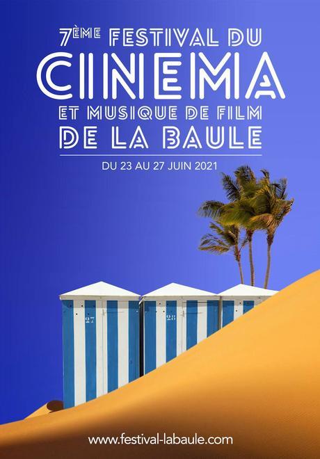 Affiche du Festival de Cinéma et Musique de Film de La Baule 2021