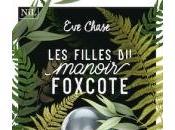 Filles Manoir Foxcote d'Eve Chase
