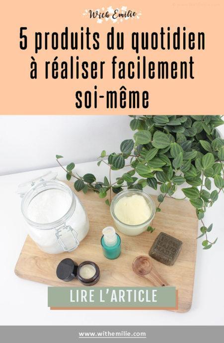 5 produits du quotidien à réaliser soi-même-WithEmilieBlog Pinterest