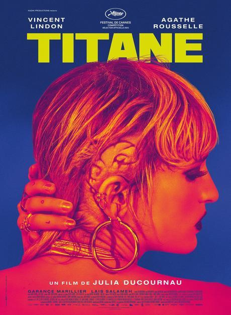 TITANE de Julia Ducournau avec Vincent Lindon et Agathe Rousselle au Cinéma le 14 Juillet 2021