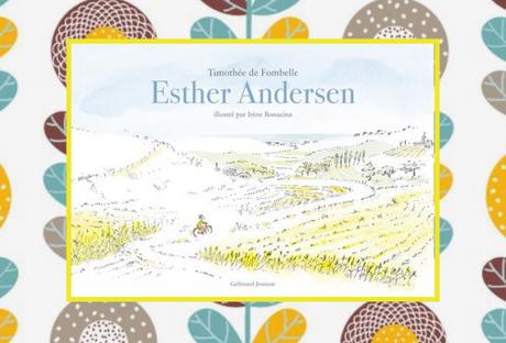 Esther Andersen, T. de Fombelle & Irène Bonacina