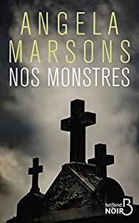 Nos monstres – Angela Marsons