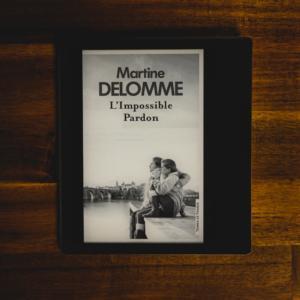 L'impossible pardon de Martine Delomme (éditions Presses de la Cité)