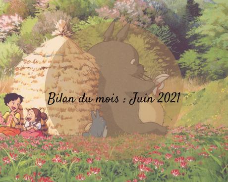 BILAN MENSUEL - Juin 2021