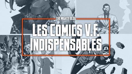 Les comics V.F. indispensables de juillet 2021