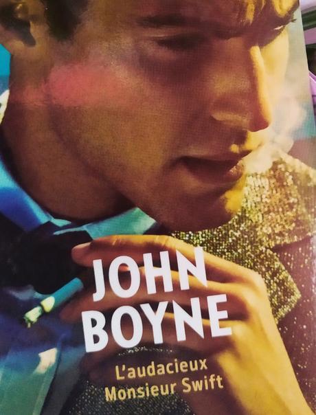 L'audacieux Monsieur Swift de John Boyne