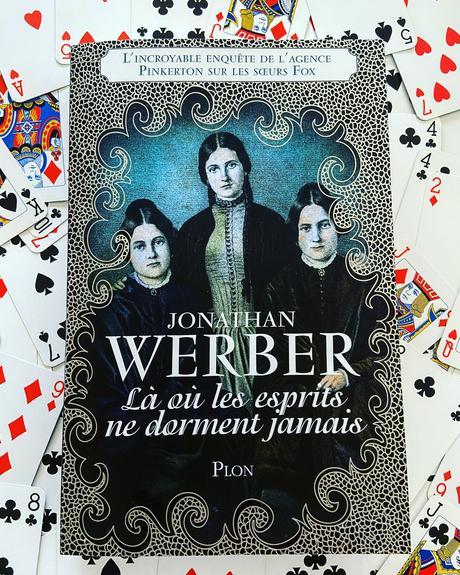 J'ai lu: Là où les esprits ne dorment jamais de Jonathan Werber