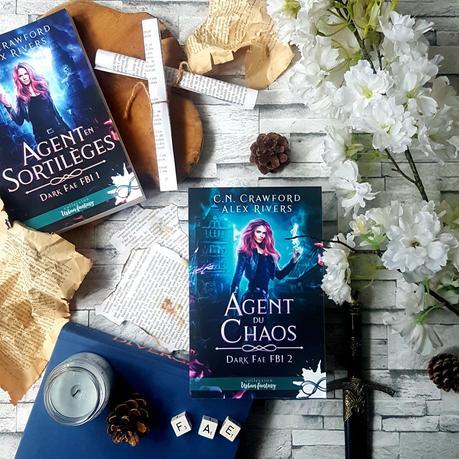 Dark Fae FBI, tome 2 : Agent du chaos - C. N. Crawford, Alex Rivers
