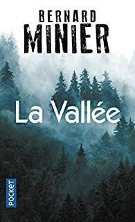 La Vallée – Bernard Minier
