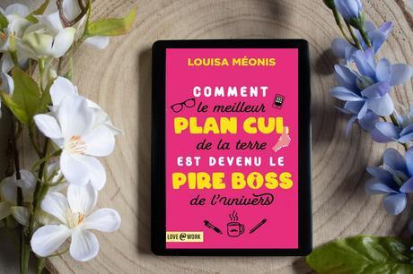 Comment le meilleur plan cul de la Terre est devenu le pire boss de l'univers – Louisa Méonis
