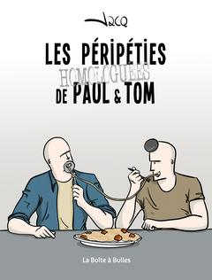 Les péripéties homologuées de Paul et Tom