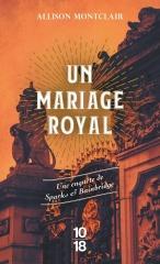 un mariage royal, Allison Montclair, saga sparks & bainbridge, cosy mystery, littérature anglaise, le bureau du mariage idéal