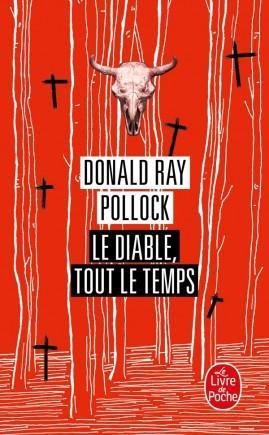Le Diable tout le temps – Donald Ray Pollock