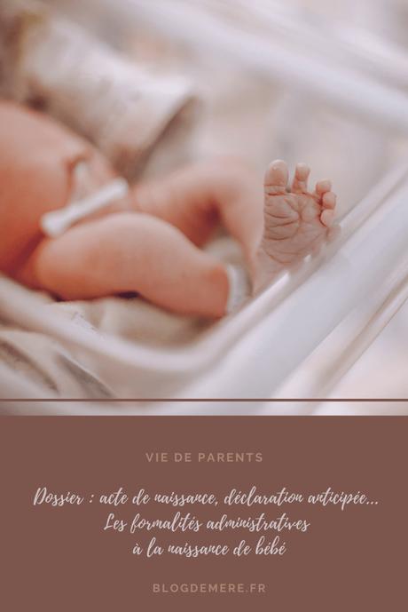 Déclaration anticipée, acte de naissance… le point sur les formalités à la naissance de bébé