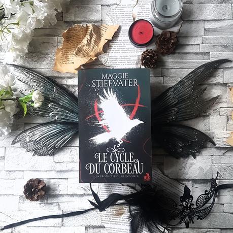 Le Cycle du corbeau, tome 1 : La Prophétie de Glendower - Maggie Stiefvater