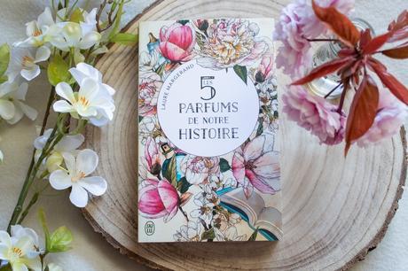 Les 5 parfums de notre histoire – Laure Margerand