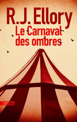 Le Carnaval des ombres – R.J Ellory
