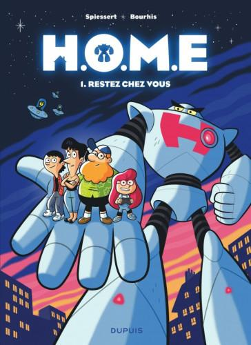 H.O.M.E, tome 1 : Restez chez vous • Rudy Spiessert et Hervé Bourhis
