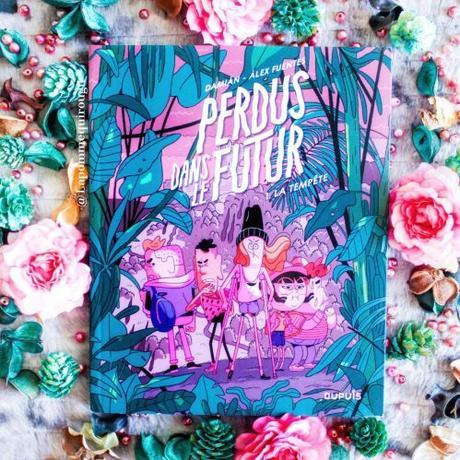 Perdus dans le futur, tome 1 : La tempête • Alex Fuentes et Damian