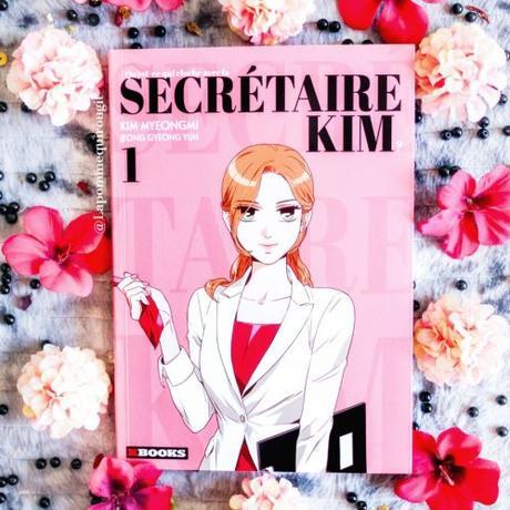 Qu'est-ce qui cloche avec la secrétaire Kim ?, tome 1 • Myung Mi Kim et Gyung Yoon Jung