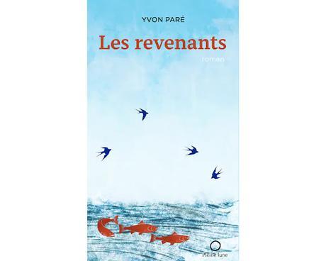 Les Revenants d'Yvon Paré, une œuvre magistrale!