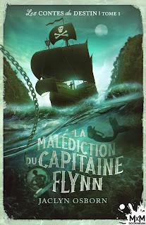 Les contes du destin #1 La malédiction du capitaine Flynn de Jackyn Osborn