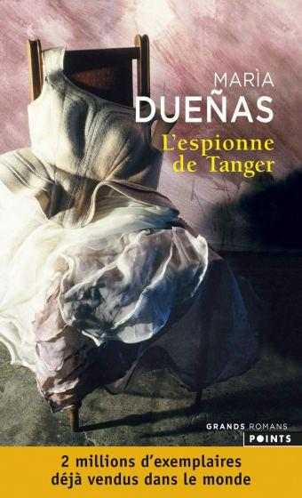 L'espionne de Tanger de Maria Duenas