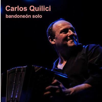 Carlos Quilici sort son nouveau disque: Bandoneón Solo [Disques & Livres]