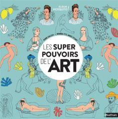 Les super pouvoirs de l'art