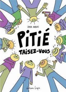 Pitié Taisez Vous – (Nabati) – Les Editions Lapin – 15€