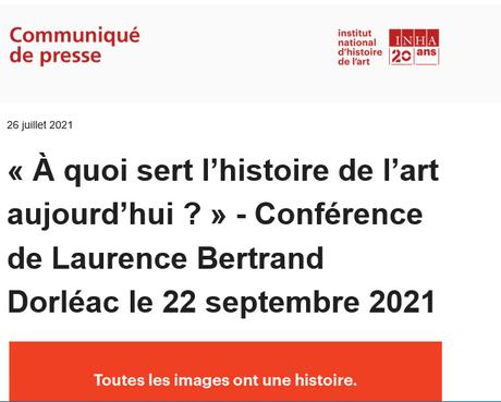 I N H A  « A quoi sert l'histoire de l'art aujourd'hui ?  « Conférence de Laurence Bertrand Dorléac le 22 Septembre 2021