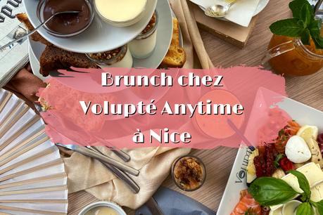 Le brunch chez Volupté | Nice