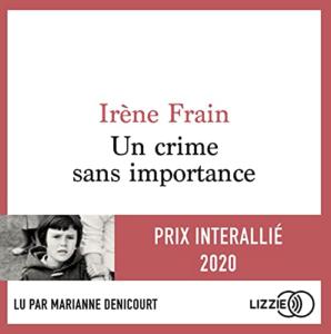 Couverture de la version audio d'Un crime sans importance d'Irène Frain