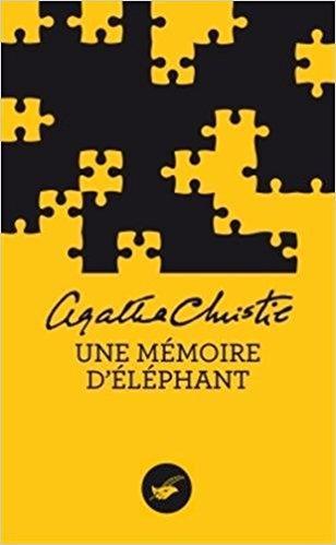 Hercule Poirot, tome 38 : Une mémoire d'éléphant, Agatha Christie