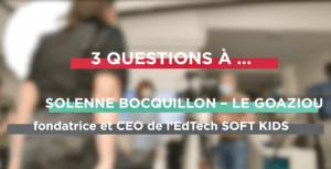Découvrir les soft skills dès l'enfance : l'interview vidéo de Solenne Bocquillon-Le Goaziou