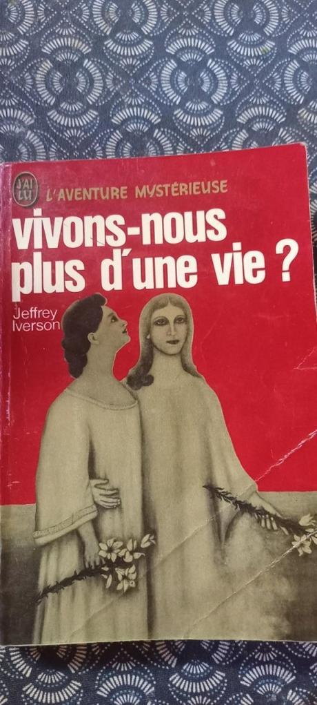 Chronique de « Vivons-nous plus d'une seule vie » de Jeffrey Iverson