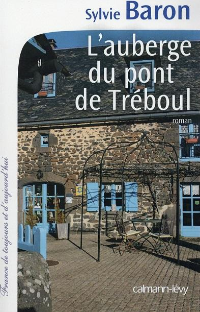J'AI LU : L'AUBERGE DU PONT DE TREBOUL