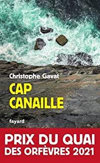 Cap Canaille: Prix du Quai des Orfèvres 2021