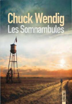 Chuck Wendig – Les Somnambules