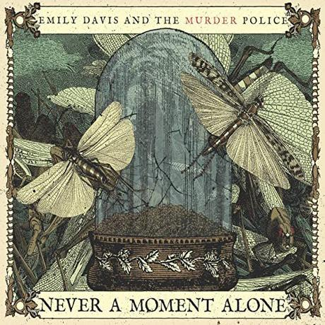 Album - Emily Davis and the Murder Police - Never a Moment Alone