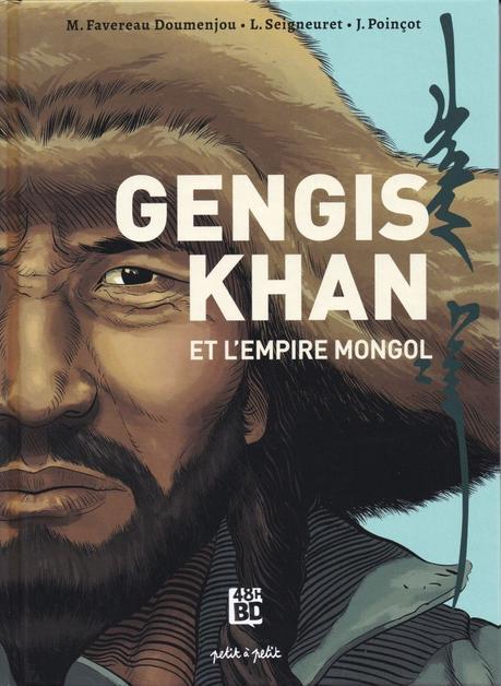 Gengis Khan et l'empire mongol