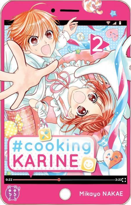 #cooking KARINE - Tome 2. Miyako Nakae – 2021 (Manga)